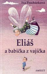 Eliáš a babička z vajíčka (2002)