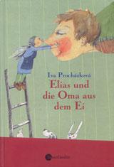 Elias und die Oma aus dem Ei (2003)