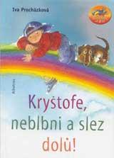 Kryštofe, neblni a slez dolů! (2004)
