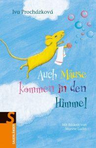 Auch Mäuse kommen in den Himmel (2011)