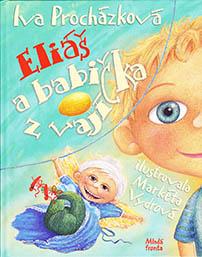 Eliáš a babička z vajíčka (2003)
